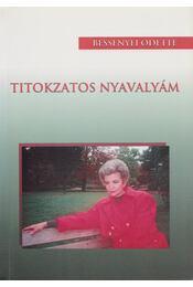 Titokzatos nyavalyám - Bessenyei Odette - Régikönyvek