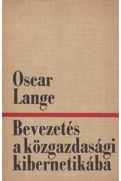 Bevezetés a közgazdasági kibernetikába - Oskar Lange - Régikönyvek