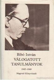 Válogatott tanulmányok II. 1945-1949 - Bibó István - Régikönyvek