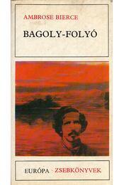 Bagoly-folyó - Bierce, Ambrose - Régikönyvek