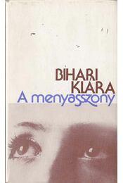 A menyasszony - Bihari Klára - Régikönyvek