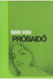 Próbaidő - Bihari Klára - Régikönyvek