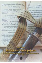Kétfejű sas Dávid pajzsán - Bíró Ákos - Régikönyvek