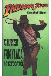 Indiana Jones és az elveszett frigyláda fosztogatói - Black, Campbell - Régikönyvek