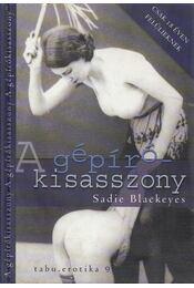 A gépírókisasszony és egyéb mesék - Blackeyes, Sadie - Régikönyvek