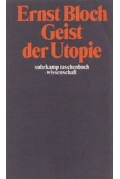 Geist der Utopie - Bloch, Ernst - Régikönyvek