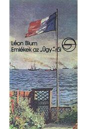 """Emlékek az """"Ügy""""-ről - Blum, Léon - Régikönyvek"""
