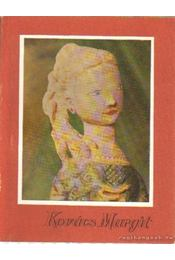 Kovács Margit - Bobrovszky Ida - Régikönyvek