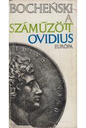 A száműzött Ovidius - Bochenski, Jacek - Régikönyvek