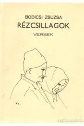 Rézcsillagok - Bodicsi Zsuzsa - Régikönyvek