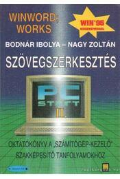 Szövegszerkesztés - Bodnár Ibolya - Nagy Zoltán - Régikönyvek