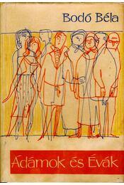 Ádámok és Évák - Bodó Béla - Régikönyvek
