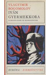 Iván gyermekkora - Bogomolov - Régikönyvek