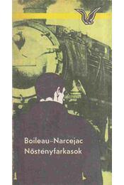 Nőstényfarkasok - Boileau-Narcejac - Régikönyvek