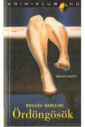 Ördöngösök - Boileau-Narcejac - Régikönyvek