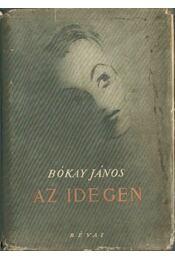 Az idegen - Bókay János - Régikönyvek