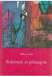 Bohémek és pillangók - Bókay János - Régikönyvek