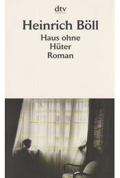 Haus ohne Hüter - Heinrich Böll - Régikönyvek