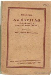 Az ősvilág - Bölsche, Wilhelm - Régikönyvek