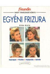 Egyéni frizura - Bolz, Elke - Régikönyvek