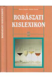 Borászati kislexikon - Kádár Gyula, Mercz Árpád - Régikönyvek