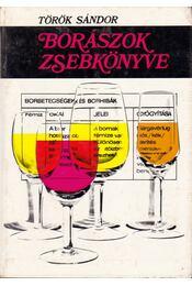 Borászok zsebkönyve - Török Sándor - Régikönyvek