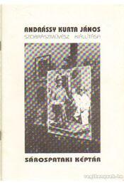 Andrássy Kurta János szobrászművész kiállítása - Bordás István - Régikönyvek