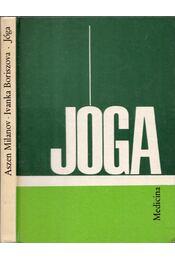 Jóga - Boriszova, Ivanka, Milanov, Aszen - Régikönyvek