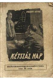 Kétszáz nap - Pogonyi Antal - Régikönyvek