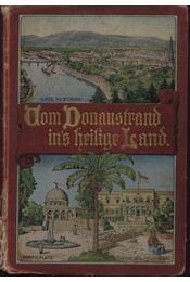 Vom Donaustrand ins heilige Land - Pesendorfer, Friedrich - Régikönyvek