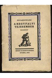 A hegyfalvi tejesember - Wilde, Eduard - Régikönyvek
