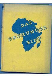 Das Dschungel Rief - Schultz-Kampfhenkel - Régikönyvek