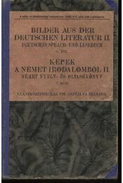 Képek a német irodalomból II. - Hanvai Ilona dr. (szerk.) - Régikönyvek