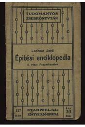 Épitési enciklopédia II-III-IV - Lechner Jenő - Régikönyvek