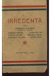 Irredenta - Papp-Váry Elemérné, Kádár Lehel, Egyed Zoltán, Herczeg Ferencz, Porzsolt Kálmán - Régikönyvek