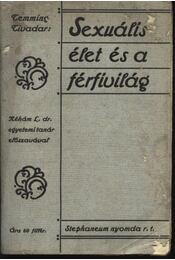 Sexuális élet és a férfivilág - Temming Tivadar - Régikönyvek