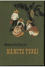 Mamita Yunaí - Fallas S., Carlos Luis - Régikönyvek