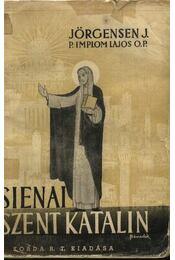 Siennai Szent Katalin - Jörgensen, Johansen - Régikönyvek