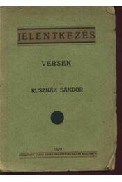 Jelentkezés - Rusznák Sándor - Régikönyvek