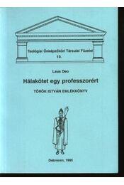 Hálakötet egy professzorért - Deo, Laus - Régikönyvek