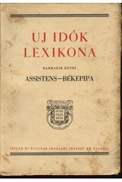Uj idők lexikona III. kötet - Herczeg Ferenc - Régikönyvek