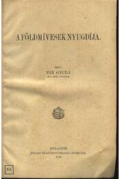 A földmívesek nyugdíja - Fáy Gyula - Régikönyvek