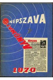 Népszava évkönyv 1970 - Faragó István, Gedeon Pál - Régikönyvek