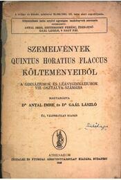 Szemelvények Quintus Horatius Flaccus költeményeiből - Dr. Gaál László, Dr. Antal Imre - Régikönyvek