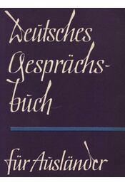 Deutsches Gesprachsbuch für Auslander - Reinhardt,Werner - Régikönyvek