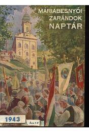 Máriabesnyői zarándok naptár 1943 - P.Bögözy Vilmos - Régikönyvek