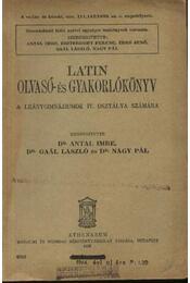 Latin olvasó- és gyakorlókönyv - Dr. Gaál László, Dr. Antal Imre, Dr. Nagy Pál - Régikönyvek