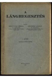 A lánghegesztés I. - Szentvári Miksa, Gránitz László - Régikönyvek