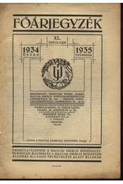 Főárjegyzék XL. évfolyam 1934 őszre - 1953 tavaszra - Unghváry József - Régikönyvek
