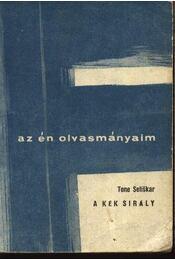 A kék sirály - Seliskar, Tone - Régikönyvek